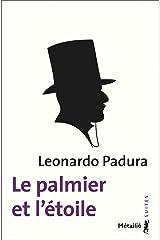 Le palmier et l'étoile (SUITES t. 143) Format Kindle