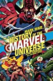 Waid, M: History Of The Marvel Universe