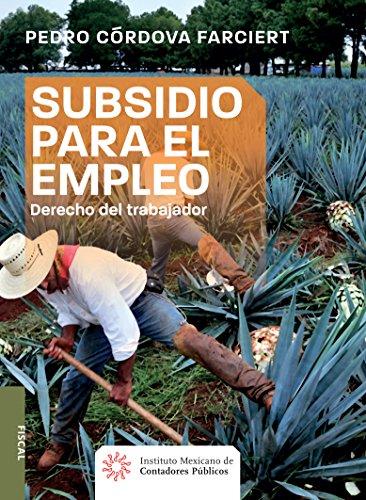 Subsidio Para El Empleo Derecho Del Trabajador Fiscal Spanish Edition