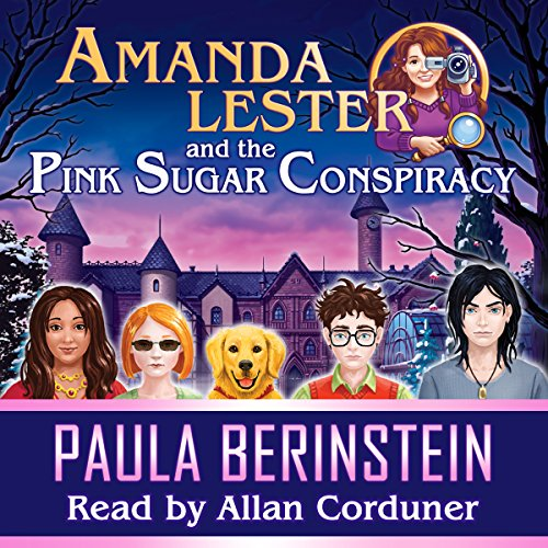 Amanda Lester and the Pink Sugar Conspiracy audiobook cover art
