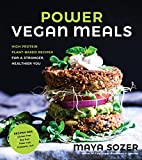Image of Power Vegan Meals: High-Protein Plant-Based Recipes for a Stronger, Healthier You