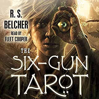The Six-Gun Tarot     Golgotha, Book 1              Auteur(s):                                                                                                                                 R. S. Belcher                               Narrateur(s):                                                                                                                                 Fleet Cooper                      Durée: 17 h et 18 min     4 évaluations     Au global 4,8