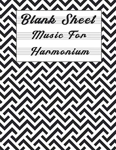Blank Sheet Music For Harmonium: Music Manuscript Paper, Clefs Notebook, composition notebook, Blank Sheet Music Compositio, urban design (8.5 x 11 ... Books Gifts | gifts Standard for studen