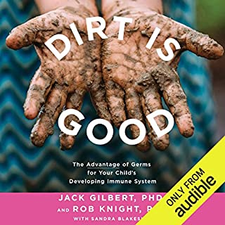 Dirt Is Good audiobook cover art