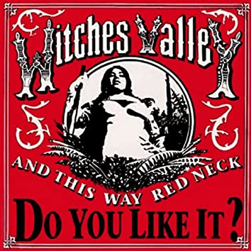 And This Way Red Neck, Do You Like It? EP