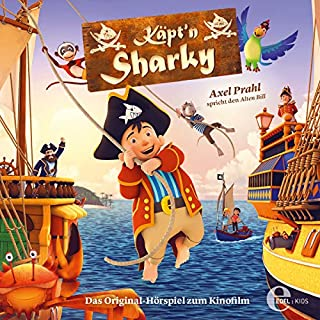 Käpt'n Sharky. Das Original-Hörspiel zum Kinofilm Titelbild