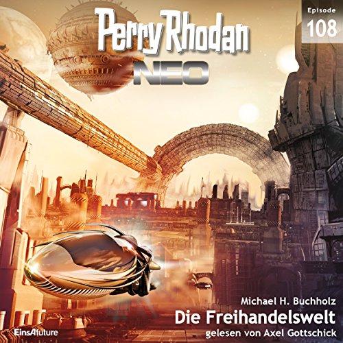 Die Freihandelswelt (Perry Rhodan NEO 108) audiobook cover art