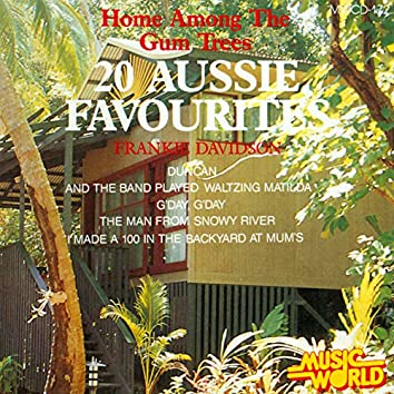 Home Among The Gum Trees - 20 Aussie Favourites