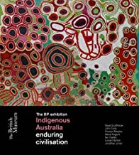 Indigenous Australia: Enduring civilisations