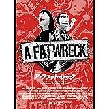 A FAT WRECK:ア・ファット・レック(字幕版)