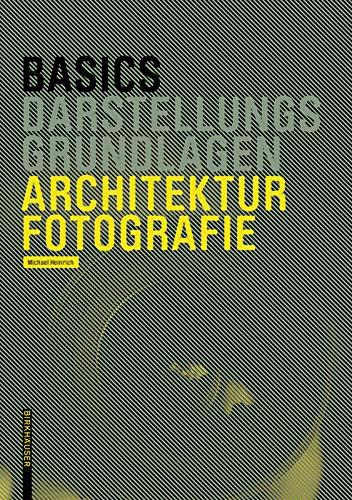 Basics Architekturfotografie
