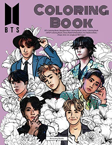 BTS Coloring Book | Bangtan Boys | Army Coloring Book | KPOP Coloring Book | Stress Relief & Relaxation | For Adults & Kids | JHope Jimin Jin Jungkook RM Suga V