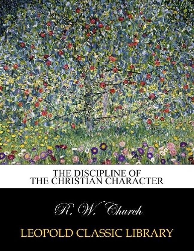 委託無数の平和的The discipline of the Christian character