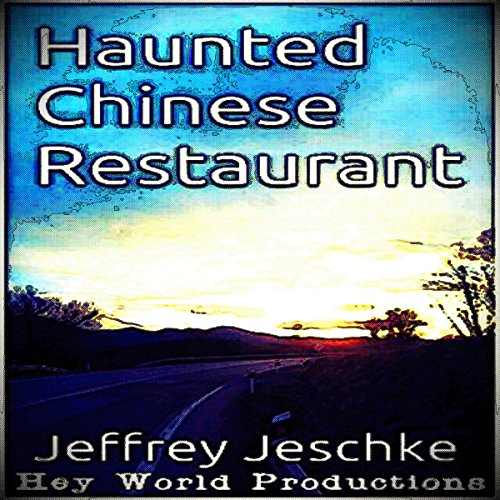 Haunted Chinese Restaurant audiobook cover art