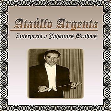 Ataúlfo Argenta, Interpreta a Johannes Brahms