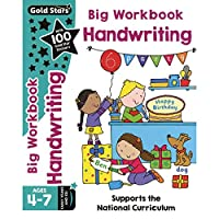 Gold Stars Big Workbook Handwriting Ages 4-7 Early Years and KS1: Supports the National Curriculum (Bumper)