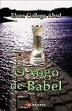 O xogo de Babel (EDICIÓN LITERARIA - MILMANDA E-book) (Galician Edition)