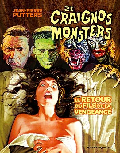 Ze Craignos Monsters - Tome 04: Le retour du fils de la vengeance