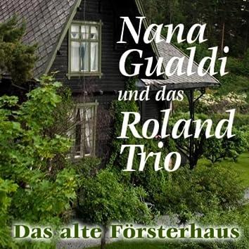 Das Alte Försterhaus - Heimatlieder