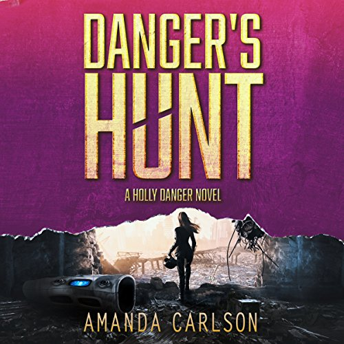 Danger's Hunt audiobook cover art
