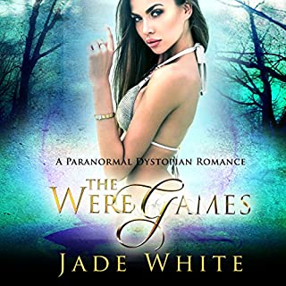 The WereGames     A Paranormal Dystopian Romance              By:                                                                                                                                 Jade White                               Narrated by:                                                                                                                                 Charlie Boswell                      Length: 5 hrs and 16 mins     3 ratings     Overall 3.3