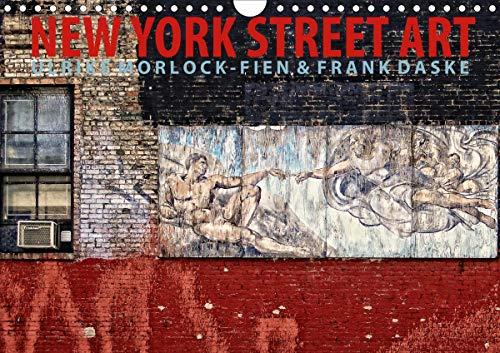New York Street Art Kalender (Wandkalender 2021 DIN A4 quer)
