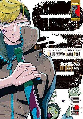 On the way to Living Dead 1【フルカラー】 (comico)
