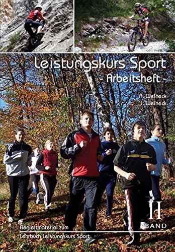 Leistungskurs Sport, Band II - Arbeitsheft