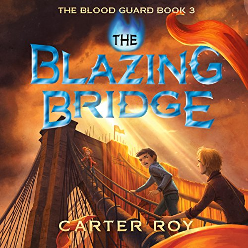 The Blazing Bridge audiobook cover art