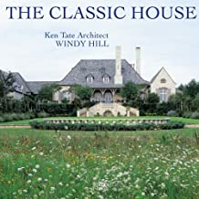 Classic House-Windy Hill: Ken Tate Architect (The Classic House)