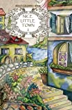 Adult coloring book: Nice Little Town (Volume 2)