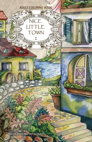 Adult coloring book: Nice Little Town: 2