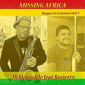 Missing Africa (Reggae in Isolation Vol. 1)