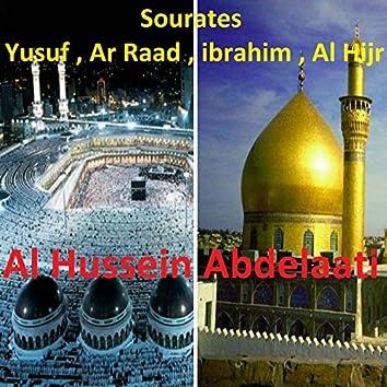Sourates Yusuf, Ar Raad, Ibrahim, Al Hijr (Quran)