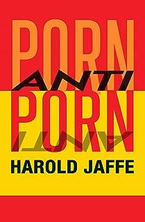 Porn-anti-Porn (Journal of Experimental Fiction)