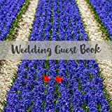 Wedding Guest Book: Two Tulips in Lavender Field - Guest Book for Memorial / Messages / Advice