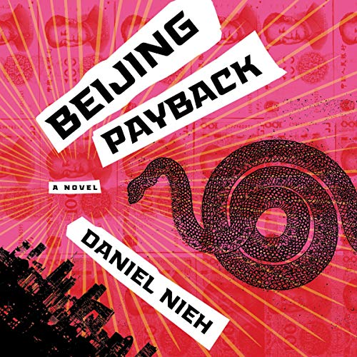 Beijing Payback audiobook cover art