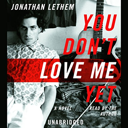 You Don't Love Me Yet audiobook cover art
