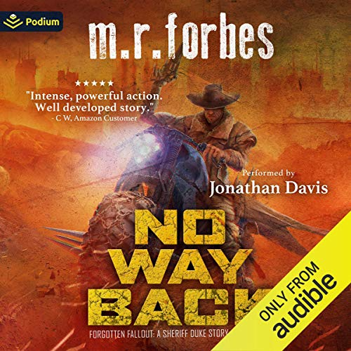 No Way Back: A Sheriff Duke Story Audiobook By M.R. Forbes cover art