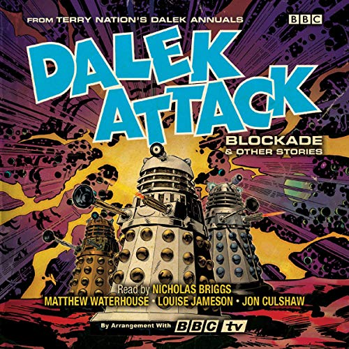 Dalek Attack: Blockade & Other Stories from the Doctor Who universe audiobook cover art