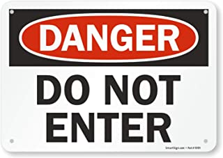 "SmartSign ""Danger - Do Not Enter"" Sign | 7"" x 10"" Aluminum"