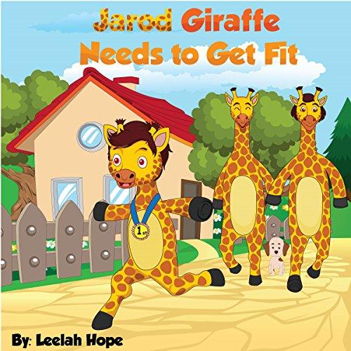 Jarod Giraffe Needs to Get Fit cover art