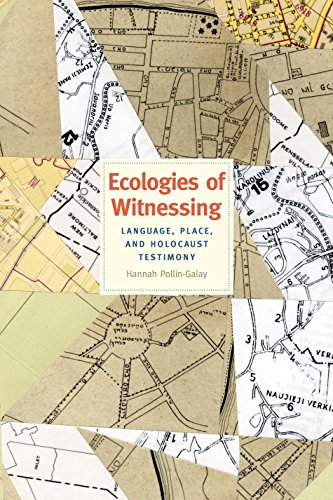 Price comparison product image Ecologies of Witnessing: Language,  Place,  and Holocaust Testimony