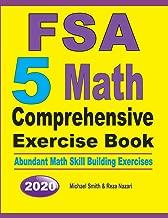 FSA 5 Math Comprehensive Exercise Book: Abundant Math Skill Building Exercises
