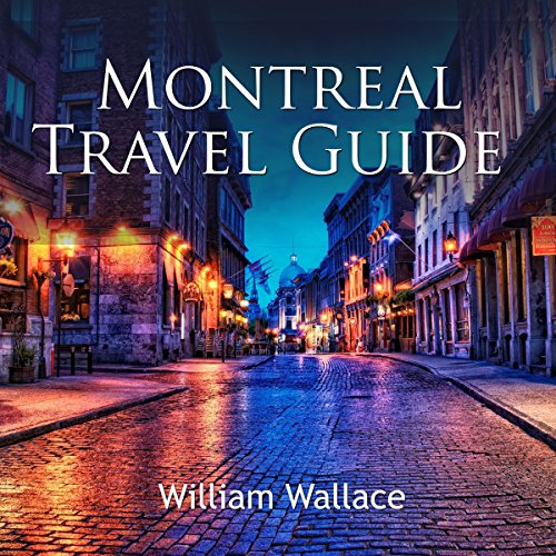 Montreal Travel Guide audiobook cover art