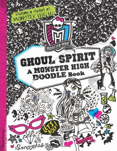 Monster High: Ghoul Spirit: A Monster High Doodle Book