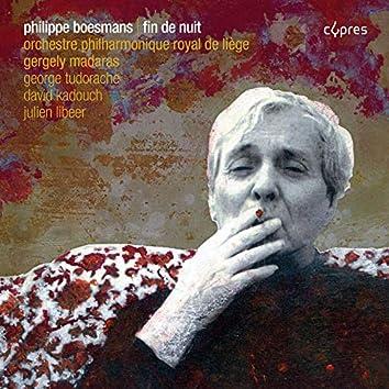 Philippe Boesmans: Fin de nuit
