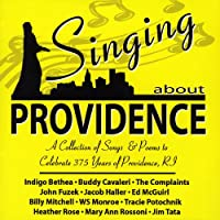 Singing About Providence: a Collection of Songs &