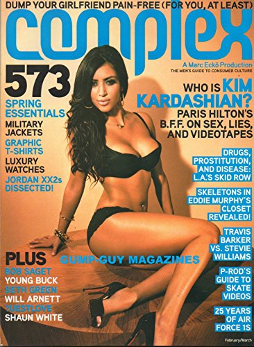 COMPLEX 2007 Magazine WHO IS KIM KARDASHIAN? PARIS HILTON'S BFF ON SEX, LIES, AND VIDEOTAPES L.A.'s Drugs, Prostitution, And Disease SKELETONS IN EDDIE MURPHY'S CLOSET REVEALED