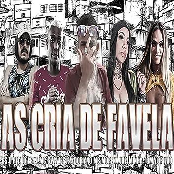 As Cria de Favela (feat. Mc Morena & Mc Gw) (Brega Funk)